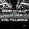 Robin Schulz & J.U.D.G.E. – Show Me Love (Daniel Trohl Bootleg // Unmastered)