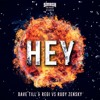 Dave Till & Regi vs Rudy Zensky - HEY (OUT NOW)