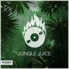 RAD - Jungle Juice [Free Download]