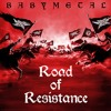 BABYMETAL - Road Of Resistance - Live In Japan