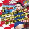 La Demence - May 15th 2016 - Opening Main Dance - Floor p.01  - by DJ Rafa Nunes