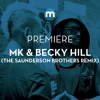 Premiere: MK & Becky Hill 'Piece Of Me' (The Saunderson Brothers remix)