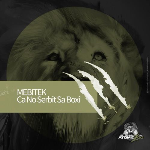 Mebitek - Ca No Serbit Sa Boxi