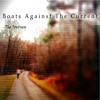 Faith - Boats Against The Current