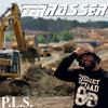 P.L.S. - Terrasser (Terrassement De Gradur [CLASH !])