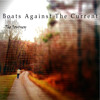 Letting Go - Boats Against The Current