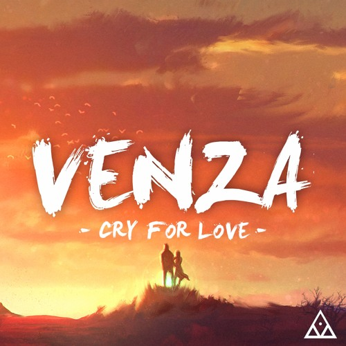 Venza - Cry For Love