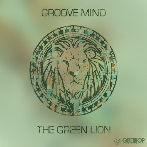 Groove Mind - The Green Lion EP