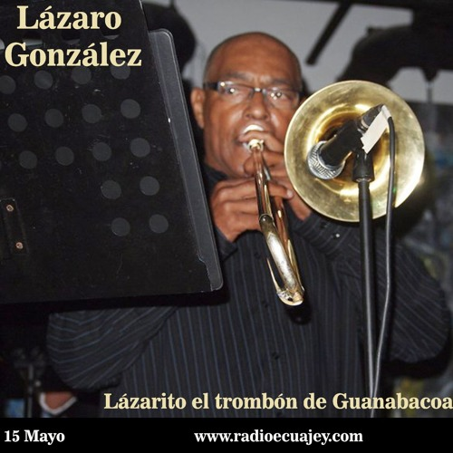 Lazaro Gonzalez En Sones Y Soneros