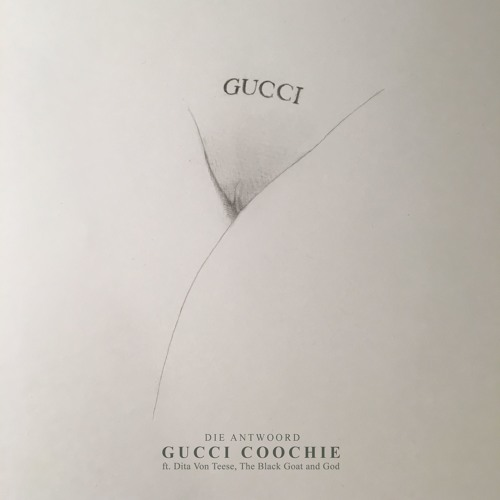 Die Antwoord GUCCI COOCHIE ft. Dita Von Teese, The Black Goat + God soundcloudhot