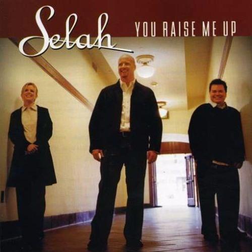 Selah You Raise me Up