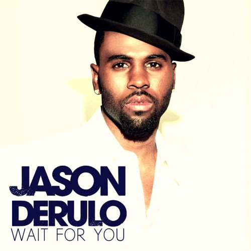 Jason Derulo - Wait For You [New Song 2016] by