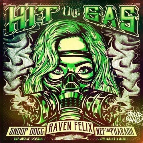 Hit The Gas Ft Snoop Dogg & Nef The Pharoah