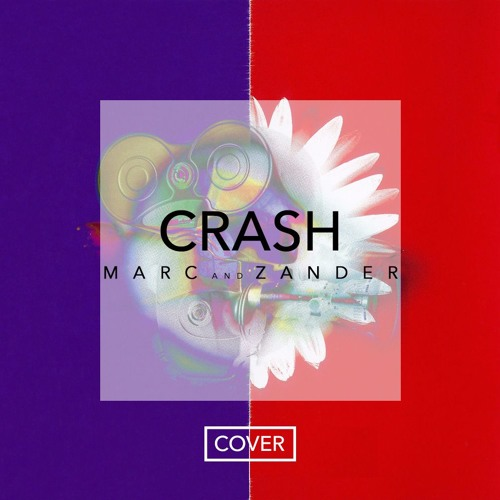 Crash Into Me/ Dreaming With a Broken Heart (Marc Ramos & Zander Ambrose Mix-up Cover)