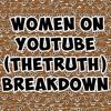 Ep. 3 - Women On YouTube Breakdown #TheAustinShow