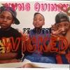 YUNG QUINCY X GOTTI - WICKED (FUTURE)