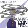 """Music Control"" Lab3&Ofay [Free Download]"