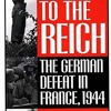 Retreat to the Reich: The German Defeat in France, 1944  download pdf