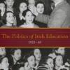 The Politics of Irish Education, 1920-65  download pdf
