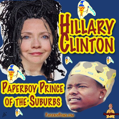 Hillary Clinton - Paperboy Prince of the Suburbs