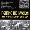 Fighting the Invasion: The German Army at D-Day  download pdf