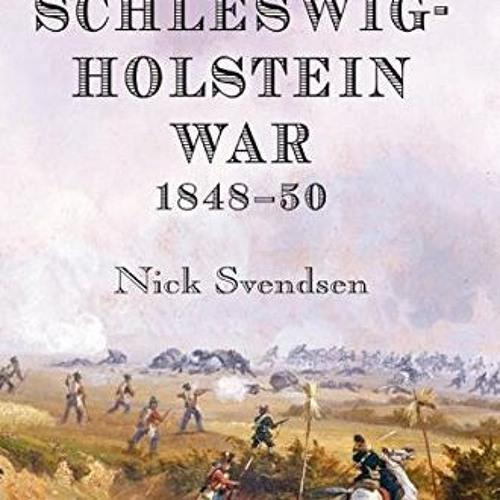 The First Schleswig Holstein War 1848 50 Download Pdf By