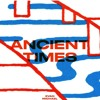 Ancient Times (Crowdpleaser's Reticuli Dub)