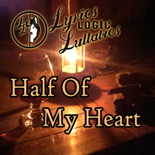 Half Of My Heart (full length)
