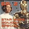 Nerdstalking Ep. 2 - The Star Wars Holiday Special