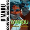 D'Madu - Cowok Bodong (Original Audio)