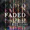 Faded (Feat. Ness)