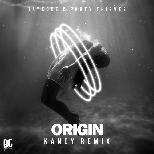 JayKode & Party Thieves - Origin (KANDY Remix)