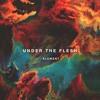 Under The Flesh
