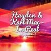 Hayden & Karl Mac - Im Real (Original mix)