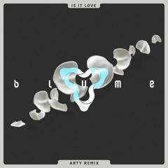 3LAU - Is It Love (Arty Remix)