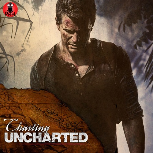 Episode 21 - Charting Uncharted