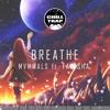 Daftar Lagu MVMMALS - Breathe ft. Farisha [Chill Trap Exclusive] mp3 (12.71 MB) on topalbums