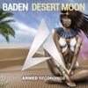 DJ BADEN - Desert Moon (OUT NOW)
