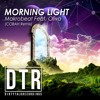 Makrobeat Ft. Ale - Morning Ligth (COBAH Remix) (DEMO) Available in WWW.BEATPORT.COM