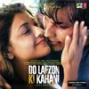 Kuch To Hai - Do Lafzon Ki Kahani(2016)-PeaceFul Amit mp3