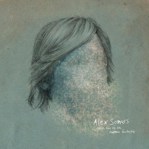 Captain Fantastic - Alex Somers - Album Preview (Official Audio)