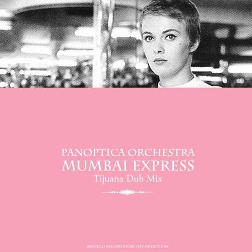 Mumbai express Tijuana dubmix
