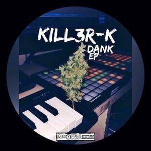 Kill3r-K - You
