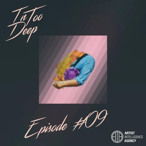 In Too Deep Episode #9: