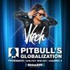 VTECH Live On Pitbull's GLOBALIZATION on Sirius XM 05.05.16