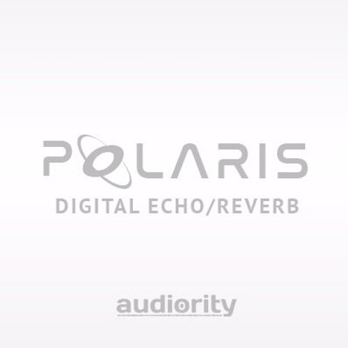 Polaris v1.3 - Swell, Endless Pads And Smooth Reverbs