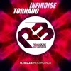 InfiNoise - Tornado (Original Mix) OUT NOW
