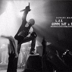 L.A.X GIMME DAT | WIZKID BABANLA (ig @officialdjnani)
