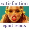 [Benny Benassi] Satisfaction (EPNIT Remix) [Buy = Download]