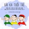 [Official track] Bài ca tuổi trẻ - Tam ka Thơm, Long, Khoa